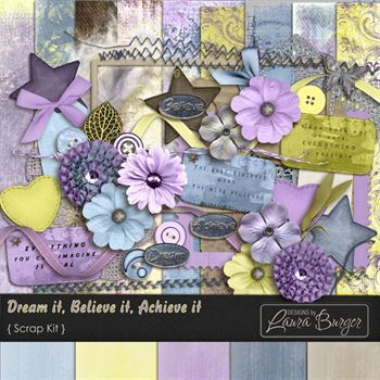 Dream It, Believe It, Achieve It Scrap Kit Digital Art - Digital Scrapbooking Kits