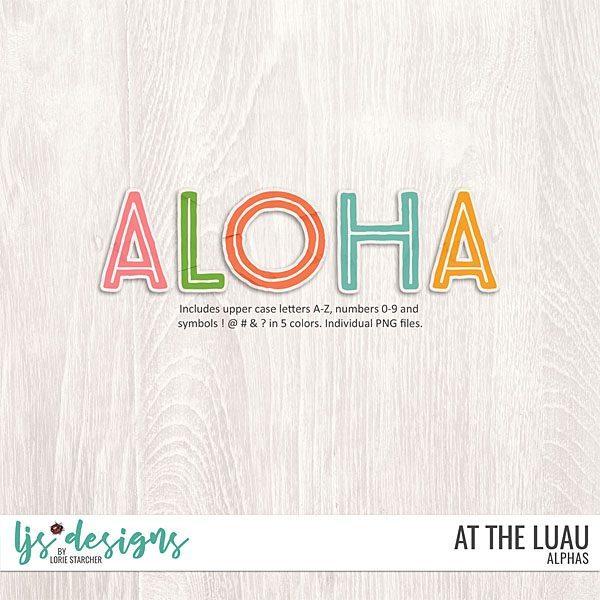 At The Luau Alphas Digital Art - Digital Scrapbooking Kits