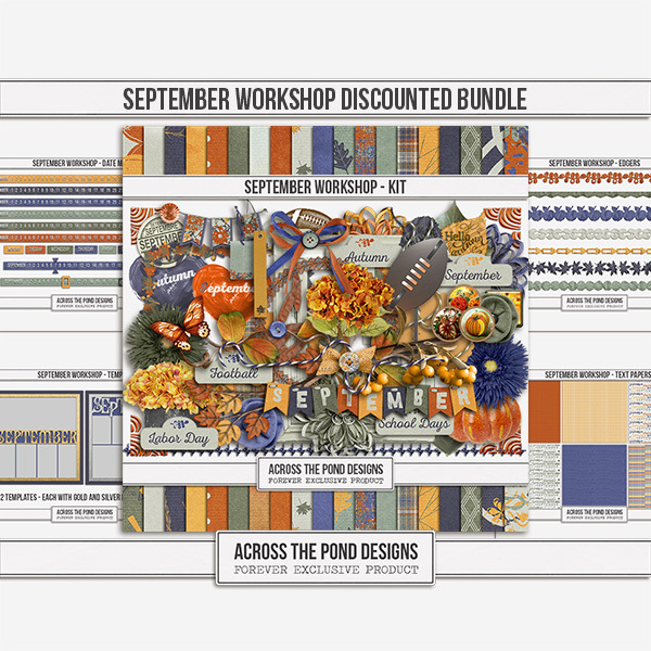 September Workshop - Discounted Bundle Digital Art - Digital Scrapbooking Kits