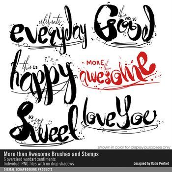 More Than Awesome Brushes And Stamps Digital Art - Digital Scrapbooking Kits