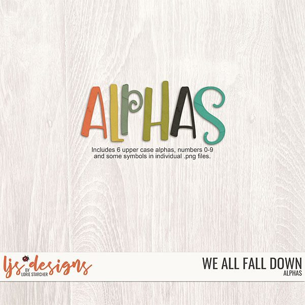 We All Fall Down Alphas Digital Art - Digital Scrapbooking Kits