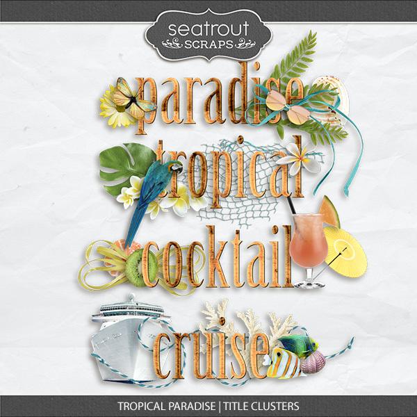 Tropical Paradise Title Clusters Digital Art - Digital Scrapbooking Kits