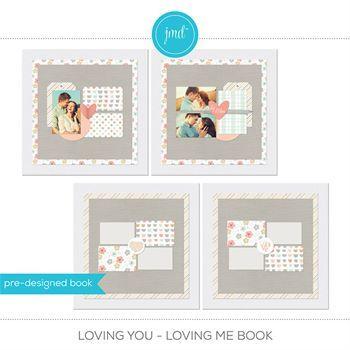 Loving You - Loving Me Book Digital Art - Digital Scrapbooking Kits