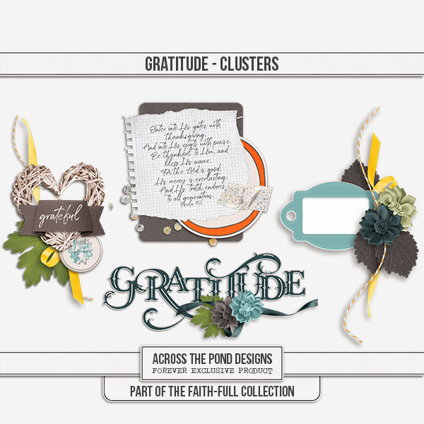 Faithfull Series - Gratitude Clusters Digital Art - Digital Scrapbooking Kits