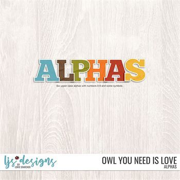 Owl You Need Is Love Alphas Digital Art - Digital Scrapbooking Kits