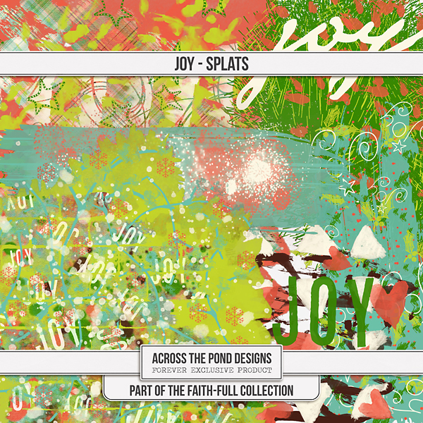 Faithfull Series - Joy - Splats Digital Art - Digital Scrapbooking Kits