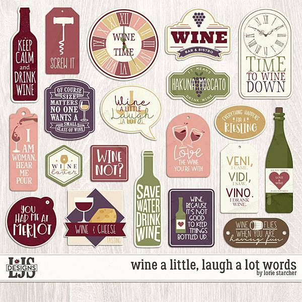 Wine A Little, Laugh A Lot Words Digital Art - Digital Scrapbooking Kits