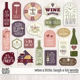 Wine A Little, Laugh A Lot Words