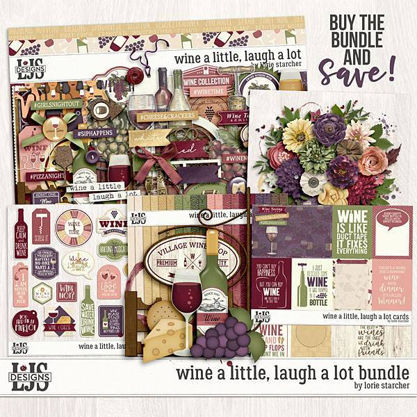 Wine A Little, Laugh A Lot Bundle Digital Art - Digital Scrapbooking Kits