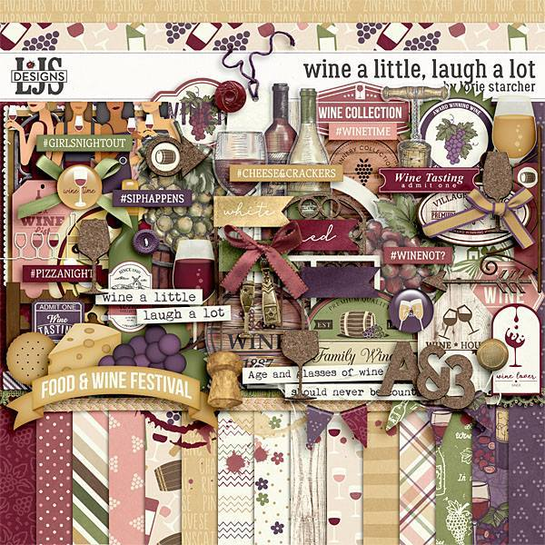 Wine A Little, Laugh A Lot Digital Art - Digital Scrapbooking Kits