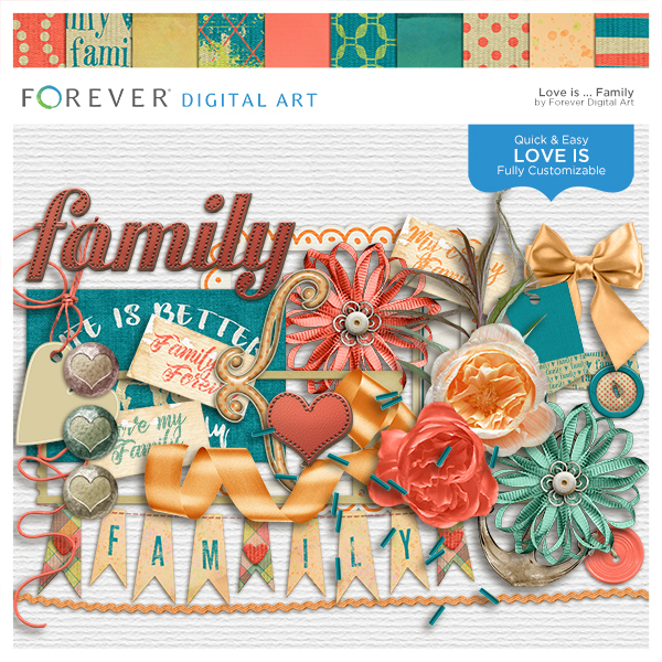 Love Is...family Digital Art - Digital Scrapbooking Kits