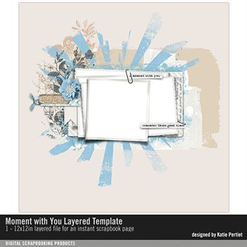 Moment With You Layered Template Digital Art - Digital Scrapbooking Kits