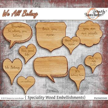 We All Belong Wood Embellishments Digital Art - Digital Scrapbooking Kits