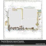 Favorite Memories Layered Template