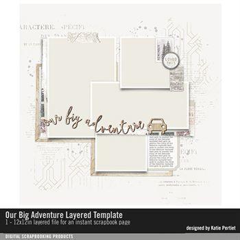 Our Big Adventure Layered Template Digital Art - Digital Scrapbooking Kits