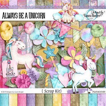 Always Be A Unicorn Scrap Kit Digital Art - Digital Scrapbooking Kits