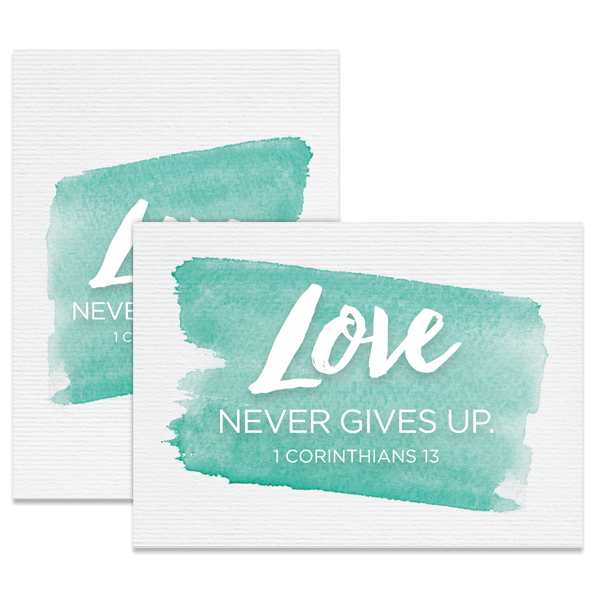 Love Never Gives Up Card