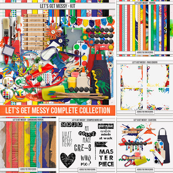 Let's Get Messy Complete Collection Digital Art - Digital Scrapbooking Kits
