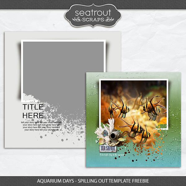 Aquarium Days - Spilling Out Template Freebie Digital Art - Digital Scrapbooking Kits