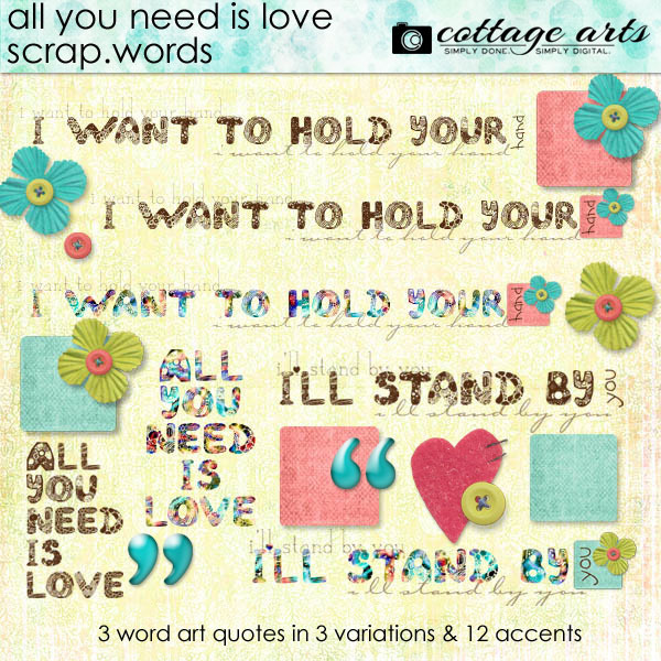 All You Need is Love Scrap.Words Digital Art - Digital Scrapbooking Kits