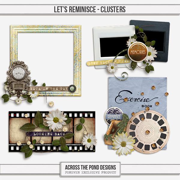 Let's Reminisce Clusters Digital Art - Digital Scrapbooking Kits