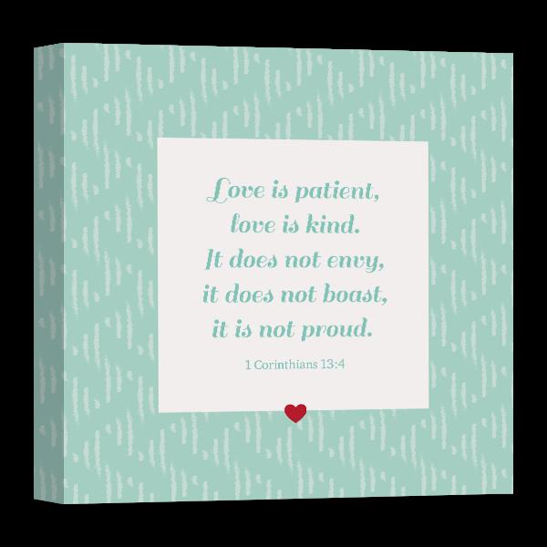 Love Is Patient Canvas Canvas