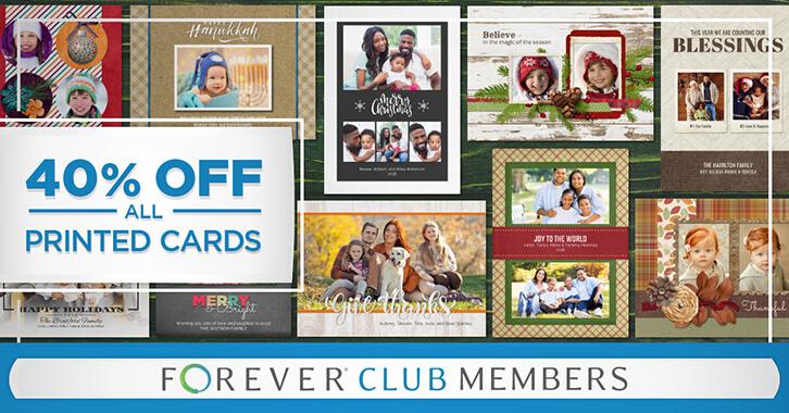 Club Members: Take 40% OFF all Printed Cards!