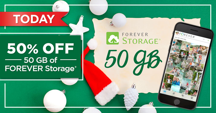 Save 50% on 50GB FOREVER Storage® Single Payments!