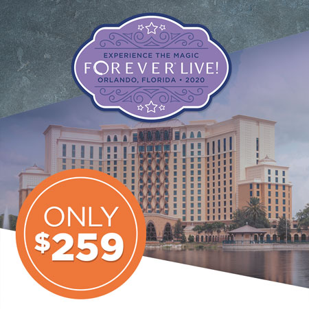 Get your FOREVER Live 2020 Convention ticket for just $259!