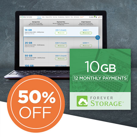 First Time EVER: 50% OFF 10GB FOREVER Storage® payment plans!