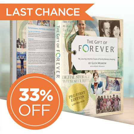 """Save 33% on a signed copy of """"The Gift of FOREVER"""" by Glen Meakem!"""