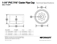 """1-1/4"""" Caster Pipe Cap"""