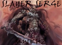 slayer serge