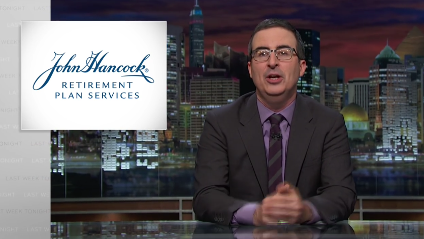 John Oliver Took On One of America's Largest 401(k) Providers and Won