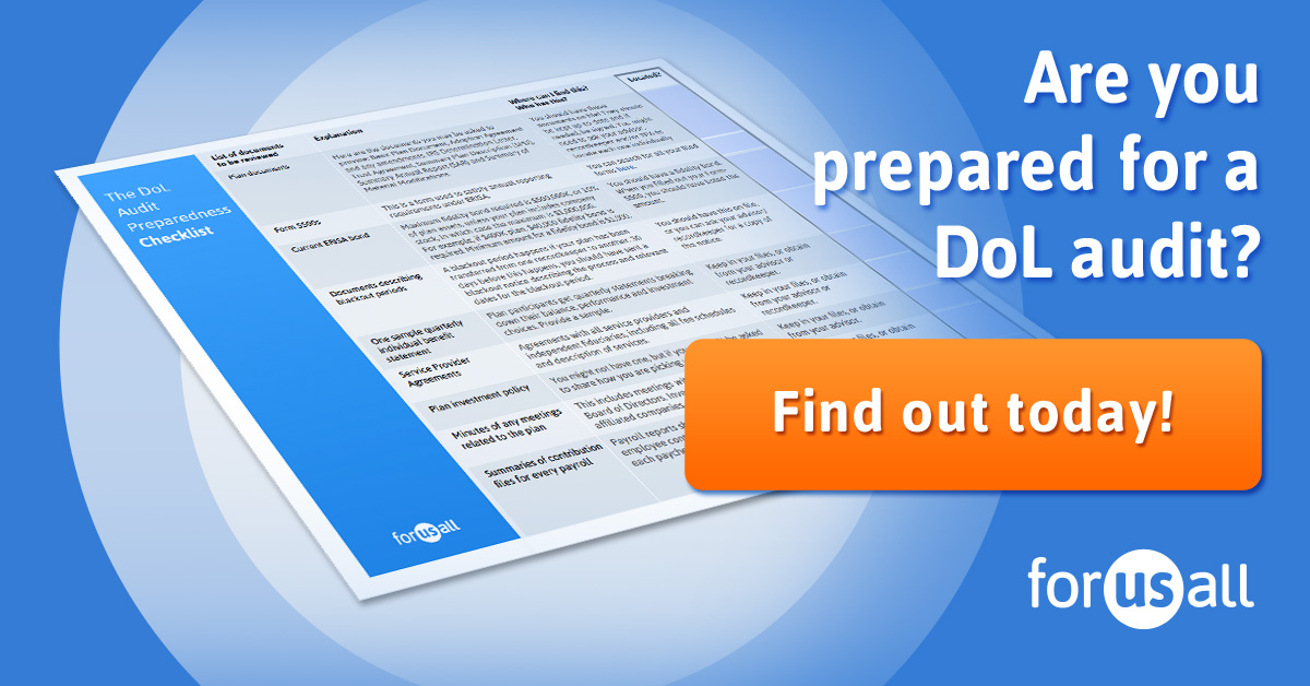 Are you prepared for a DoL Audit?