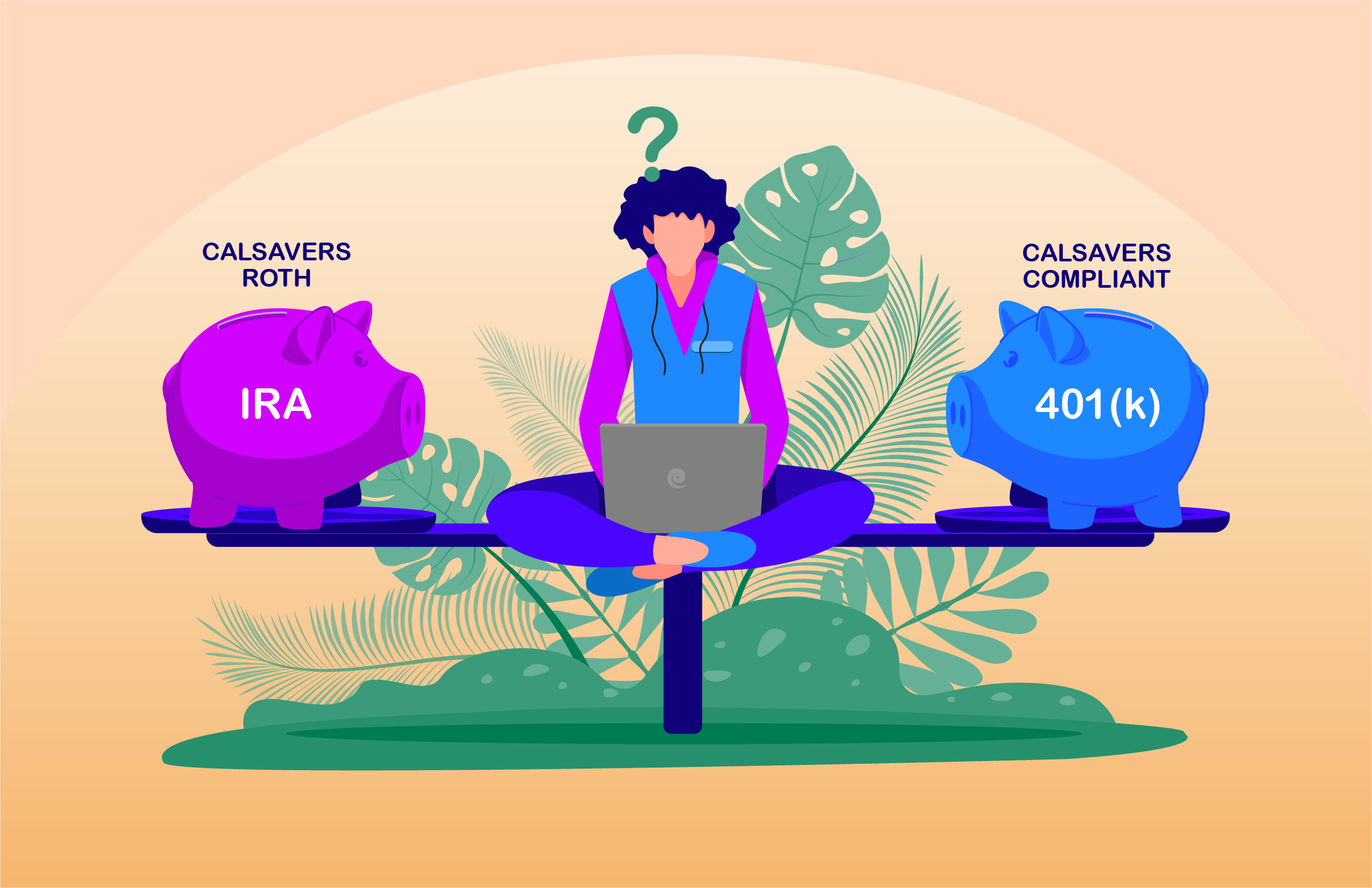 CalSavers vs 401(k): Weighing the pros & cons for your business