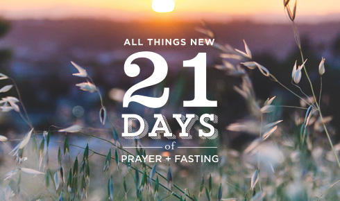21 Days of Prayer + Fasting 2021