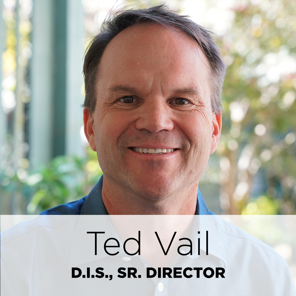 Ted Vail, D.I.S., sr. director