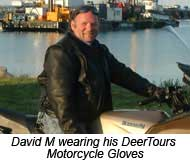 David M wearing his DeerTours Motorcycle Gloves