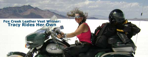 Why I Ride My Own Winner Tracy L.