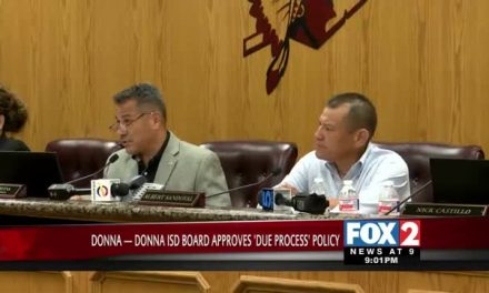 Donna ISD School Board Approves 'Due Process' Policy to Protect Employees from Unfair Practices