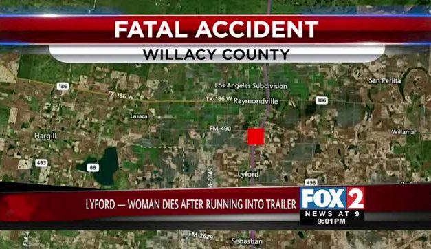 Woman Dies After Running Into Trailer While Driving Along Expressway 77 Near Lyford