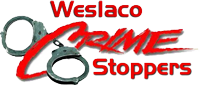 Weslaco crime stoppers