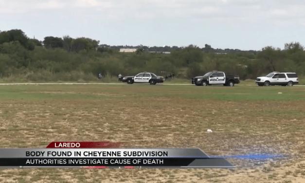 Dead Body Found in Laredo
