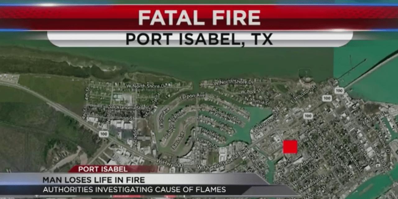 Man Dies in House Fire in Port Isabel