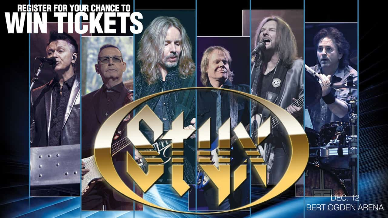 Register for your chance to win tickets to see Styx Live on Wednesday, December 12th at the Bert Ogden Arena!