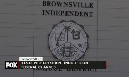 Brownsville ISD Vice President Indicted on Federal Charges