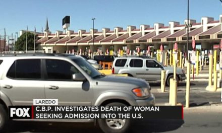 CBP Investigates Death of Woman Seeking Admission to the US