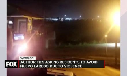 Authorities Ask Laredo Residents to Avoid Nuevo Laredo due to Violence
