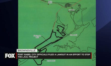 Port Isabel Files Lawsuit to Stop L.N.G. Project